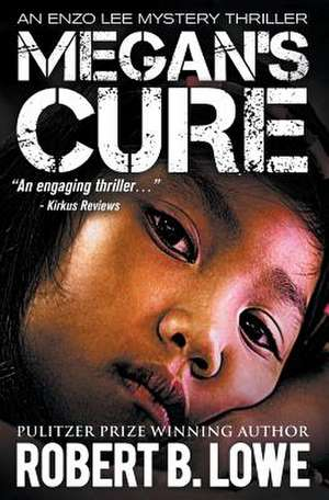 Megan's Cure de Robert B. Lowe