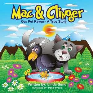 Mac & Clinger - Our Pet Raven - A True Story