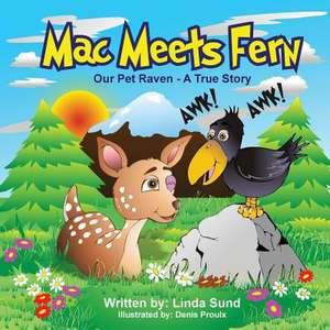 Mac Meets Fern - Our Pet Raven - A True Story