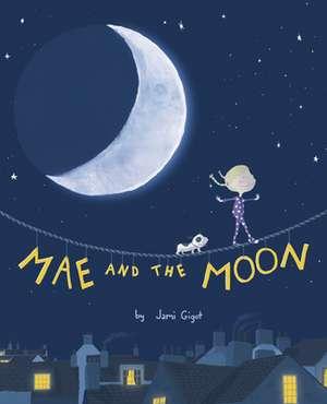 Mae and the Moon de Jami Gigot