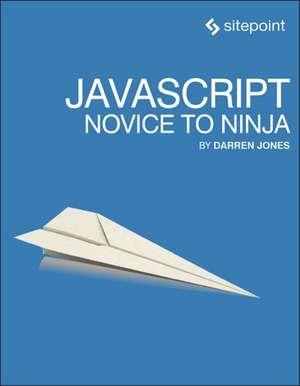 JavaScript – Novice to Ninja