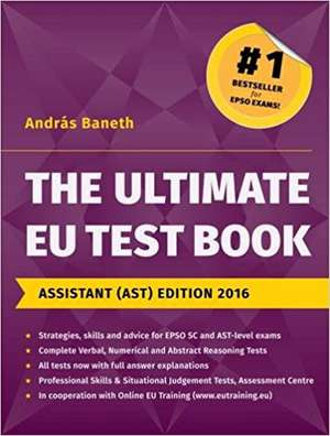 The Ultimate EU Test Book, Assistant (AST) Edition 2016