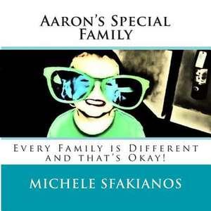 Aaron's Special Family de Michele Sfakianos