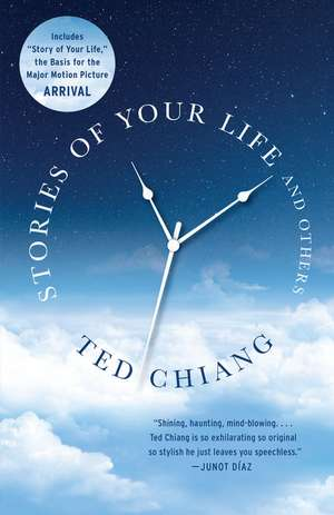 Stories of Your Life and Others de Ted Chiang