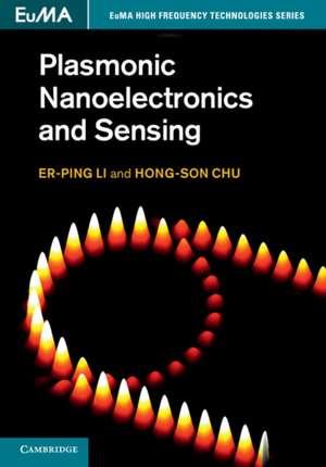 Plasmonic Nanoelectronics and Sensing de Er-Ping Li