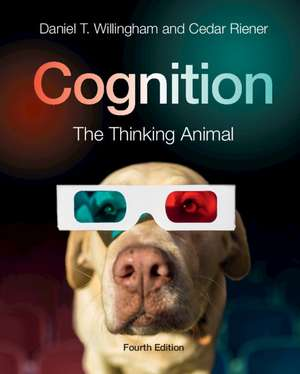 Cognition: The Thinking Animal de Daniel T. Willingham