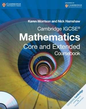 Cambridge IGCSE Mathematics Core and Extended Coursebook with CD-ROM de Karen Morrison
