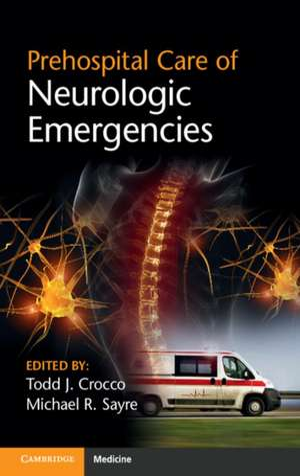 Prehospital Care of Neurologic Emergencies