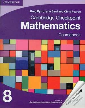Cambridge Checkpoint Mathematics Coursebook 8 de Greg Byrd