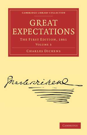 Great Expectations: The First Edition, 1861 de Charles Dickens