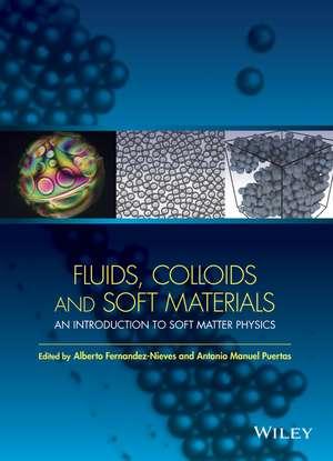 Fluids, Colloids and Soft Materials