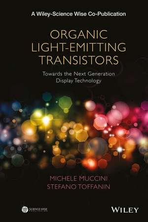 Organic Light–Emitting Transistors