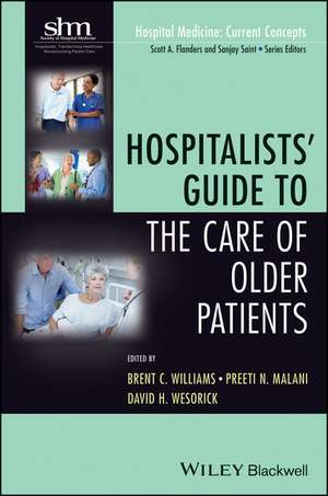 Hospitalists′ Guide to the Care of Older Patients
