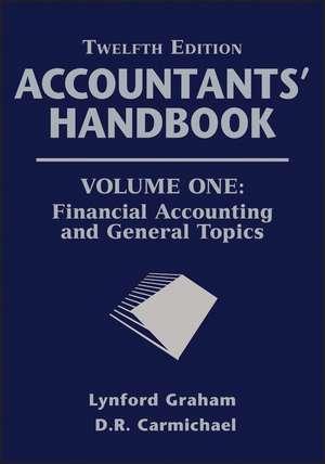 Accountants′ Handbook: Financial Accounting and General Topics de D. R. Carmichael