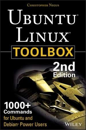 Ubuntu Linux Toolbox: 1000+ Commands for Power Users de Christopher Negus