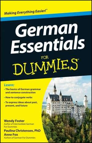 German Essentials For Dummies de Wendy Foster