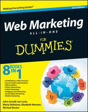 Web Marketing All–in–One For Dummies de John Arnold
