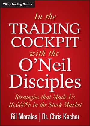 In The Trading Cockpit with the O′Neil Disciples imagine