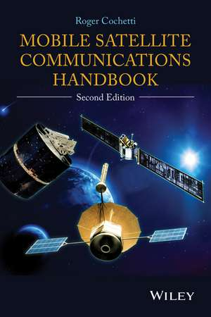 Mobile Satellite Communications Handbook de Roger Cochetti