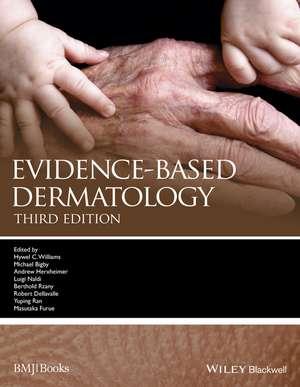 Evidence–Based Dermatology