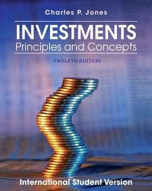 Investments: Principles and Concepts de Charles P. Jones