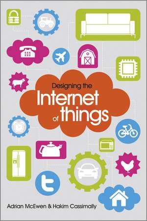 Designing the Internet of Things de Adrian McEwen