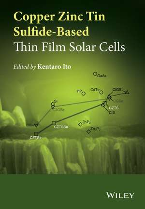 Copper Zinc Tin Sulfide–Based Thin–Film Solar Cells