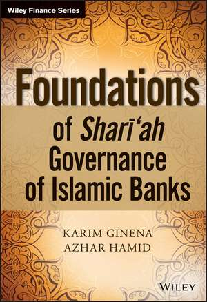 Foundations of Shari′ah Governance of Islamic Banks