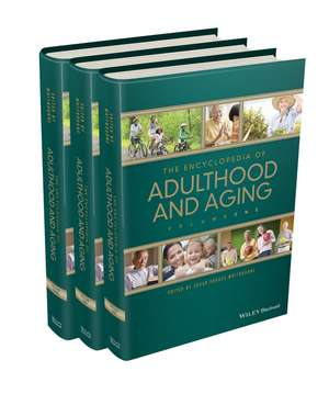 The Encyclopedia of Adulthood and Aging