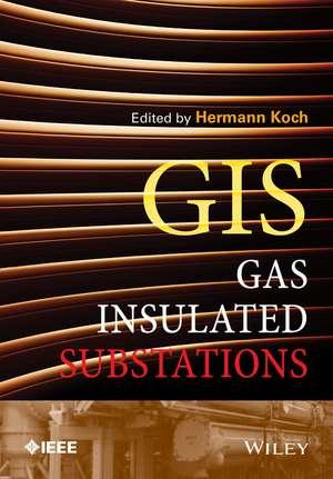 Gas Insulated Substations de Hermann J. Koch