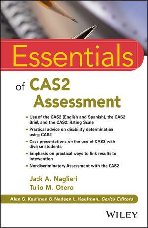Essentials of CAS2 Assessment de Jack A. Naglieri