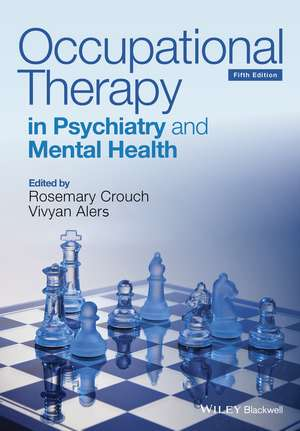 Occupational Therapy in Psychiatry and Mental Health imagine