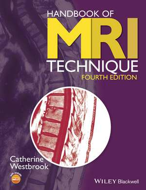 Handbook of MRI Technique de Catherine Westbrook