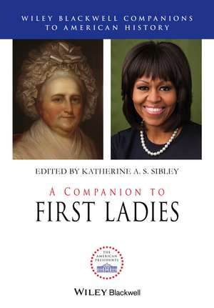 A Companion to First Ladies