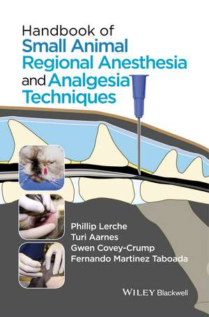 Handbook of Small Animal Regional Anesthesia and Analgesia Techniques imagine