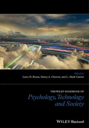 The Wiley Handbook of Psychology, Technology and Society