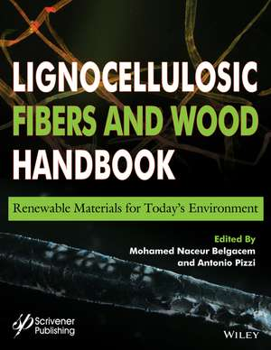 Lignocellulosic Fibers and Wood Handbook