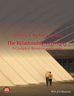 The Relationship Inventory: A Complete Resource and Guide de Godfrey T. Barrett–Lennard