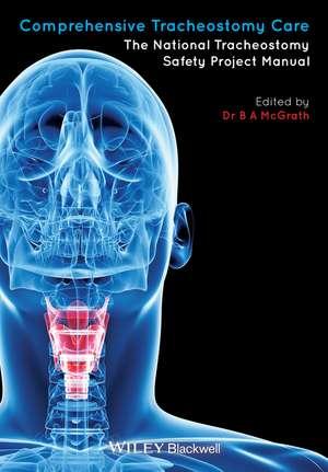 Comprehensive Tracheostomy Care