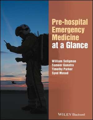 Pre–hospital Emergency Medicine at a Glance