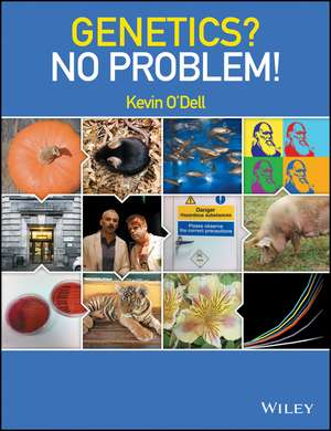 Genetics? No Problem! de Kevin O′Dell