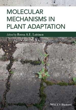 Molecular Mechanisms in Plant Adaptation