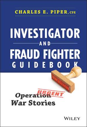 Investigator And Fraud Fighter Guidebook