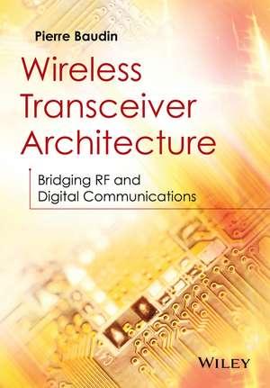 Wireless Transceiver Architecture
