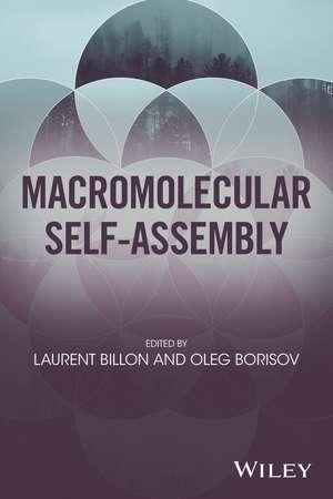 Macromolecular Self–Assembly