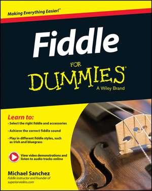 Fiddle For Dummies: Book + Online Video and Audio Instruction de Michael John Sanchez