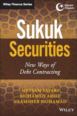 Sukuk Securities: New Ways of Debt Contracting de Meysam Safari