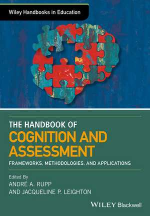 The Wiley Handbook of Cognition and Assessment
