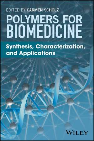 Polymers for Biomedicine