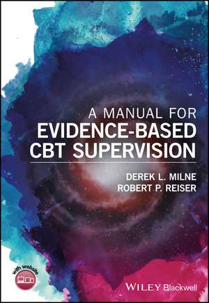 A Manual for Evidence–Based CBT Supervision
